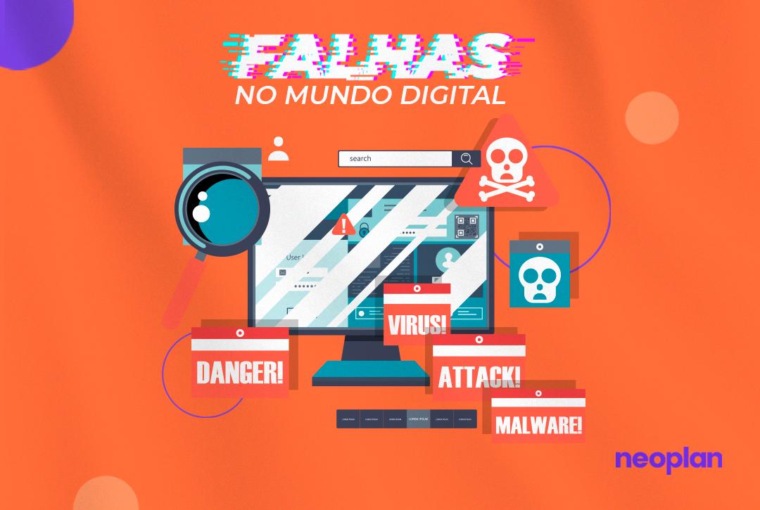 As falhas do mundo digital